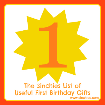 sinchies 1st birthday gift ideas